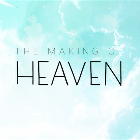 THE MAKING OF HEAVEN