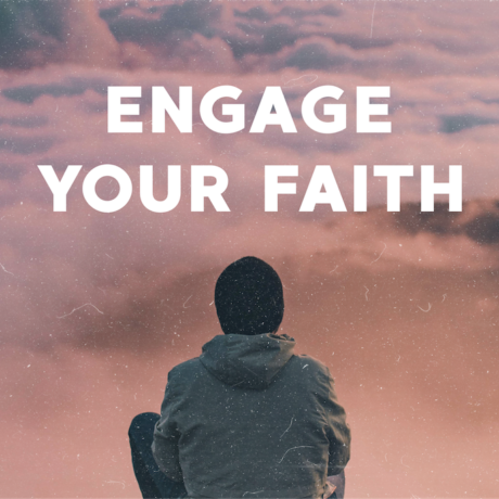 Engage Your Faith - Study
